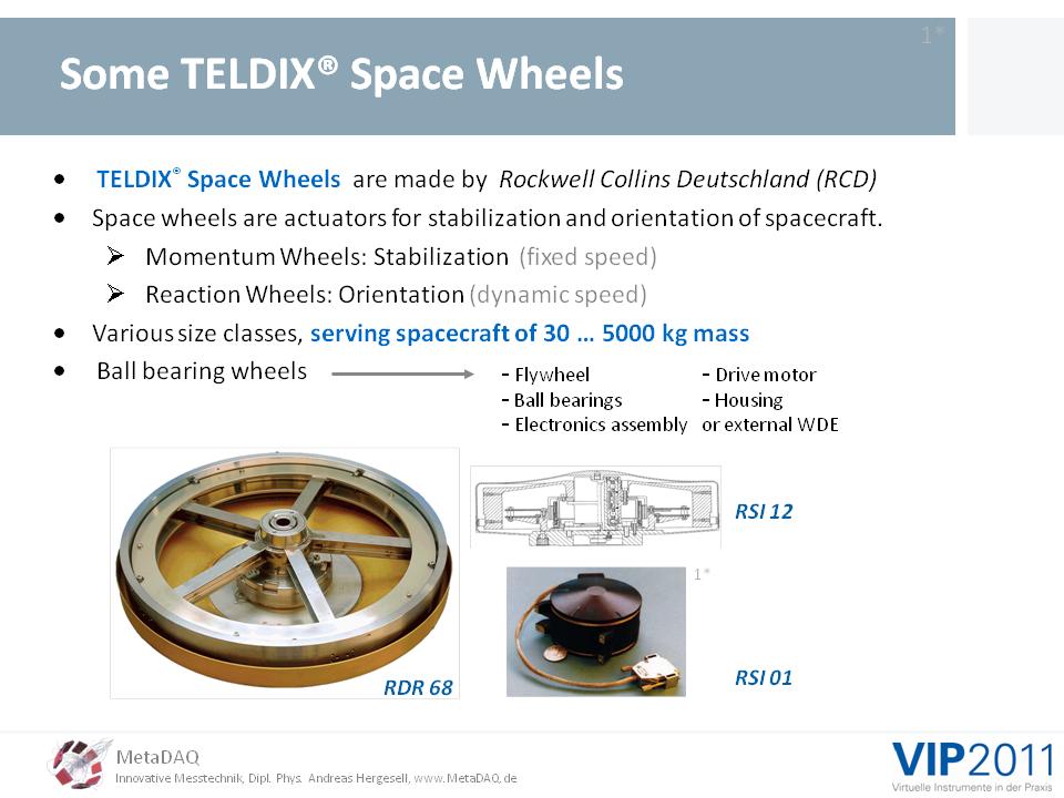 MetaDAQ Slide 5: Some TELDIX(R) spacewheels of Rockwell Collins Deutschland GmbH