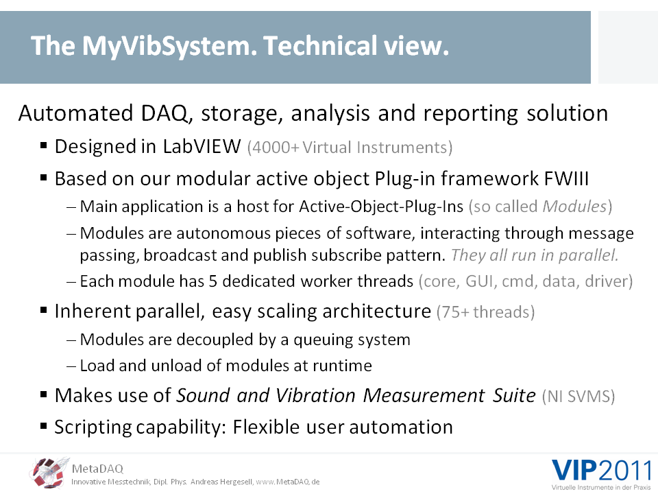 MetaDAQ Slide 8: The MyVibSystem, a technical view